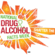 It's National Drugs & Alcohol Facts Week!
